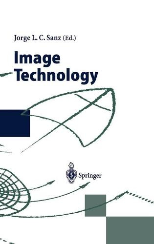 Image Technology: Advances in Image Processing, Multimedia and Machine Vision (Hardback)