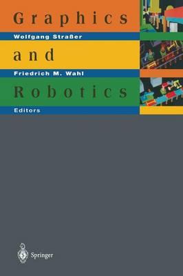 Graphics and Robotics (Paperback)