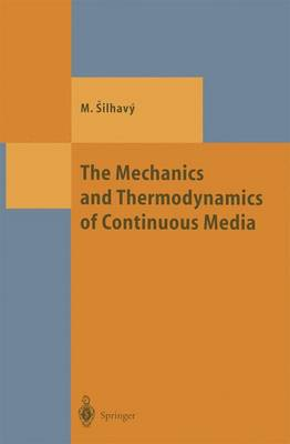 The Mechanics and Thermodynamics of Continuous Media - Theoretical and Mathematical Physics (Hardback)