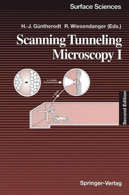 Scanning Tunneling Microscopy I: General Principles and Applications to Clean and Absorbate-Covered Surfaces - Springer Series in Surface Sciences 20 (Paperback)