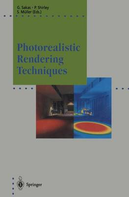Photorealistic Rendering Techniques - Focus on Computer Graphics (Hardback)