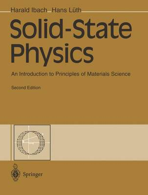 Solid State Physics: An Introduction to Principles of Materials Science (Paperback)