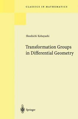 Transformation Groups in Differential Geometry - Classics in Mathematics (Paperback)