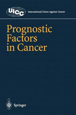 Prognostic Factors in Cancer - UICC International Union Against Cancer (Paperback)