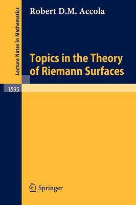 Topics in the Theory of Riemann Surfaces - Lecture Notes in Mathematics 1595 (Paperback)