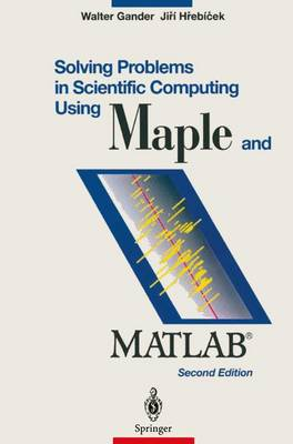 Solving Problems in Scientific Computing: Using MAPLE and MATLAB (Paperback)