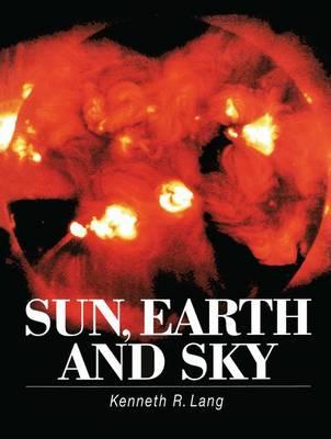 Sun, Earth and Sky (Hardback)