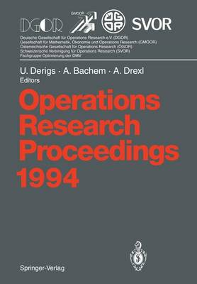 Operations Research Proceedings 1994: Selected Papers of the International Conference on Operations Research, Berlin, August 30 - September 2, 1994 - Operations Research Proceedings 1994 (Paperback)