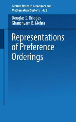 Representations of Preferences Orderings - Lecture Notes in Economics and Mathematical Systems 422 (Paperback)