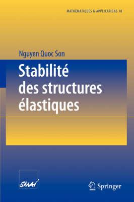 Stabilit Des Structures lastiques - Mathematiques & Applications 18 (Paperback)