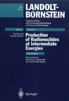 Interactions of Deuterons, Tritons, and 3He-nuclei with Nuclei - Elementary Particles, Nuclei and Atoms 13F (Hardback)