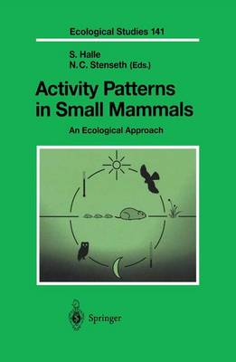 Activity Patterns in Small Mammals: An Ecological Approach - Ecological Studies 141 (Hardback)