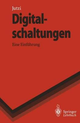 Digitalschaltungen - Springer-Lehrbuch (Paperback)
