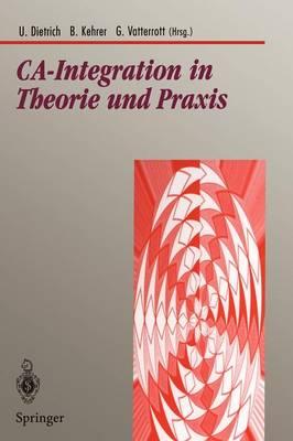 CA-Integration in Theorie und Praxis - Beitrage zur Graphischen Datenverarbeitung (Paperback)