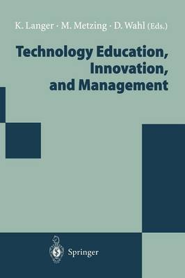 Technology Education, Innovation, and Management: Proceedings of the WOCATE Conference 1994 (Paperback)