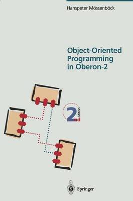 Object-Oriented Programming in Oberon-2 (Paperback)