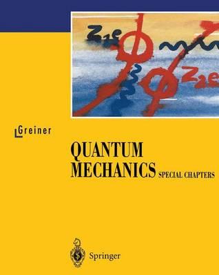 Quantum Mechanics: Special Chapters (Paperback)