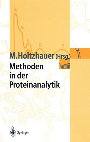 Methoden in Der Proteinanalytik (Hardback)