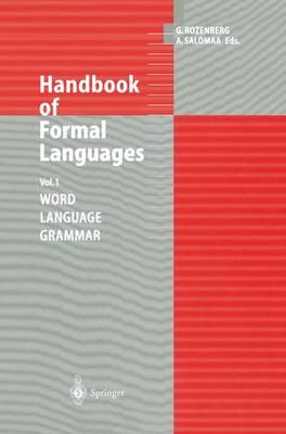Handbook of Formal Languages: Word, Language, Grammar v. 1 (Hardback)