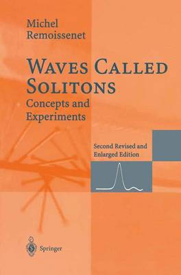 Waves Called Solitons: Concepts and Experiments (Paperback)