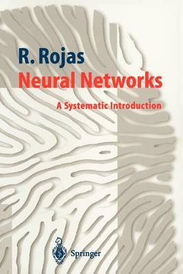 Neural Networks: A Systematic Introduction (Paperback)