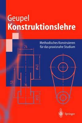 Konstruktionslehre - Springer-Lehrbuch (Paperback)