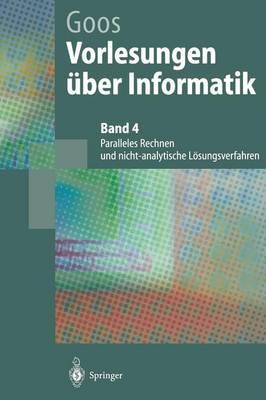 Vorlesungen ber Informatik: Paralleles Rechnen Und Nicht-Analytische L sungsverfahren - Springer-Lehrbuch (Hardback)