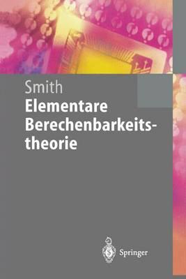 Elementare Berechenbarkeitstheorie - Springer-Lehrbuch (Paperback)