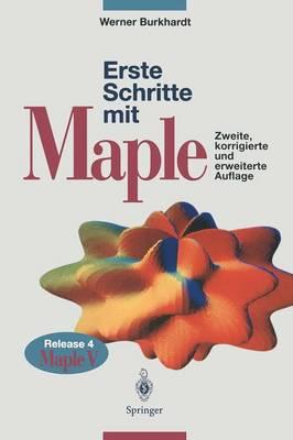 Erste Schritte Mit Maple: Release 4, Maple V (Hardback)