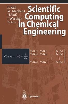 Scientific Computing in Chemical Engineering (Hardback)
