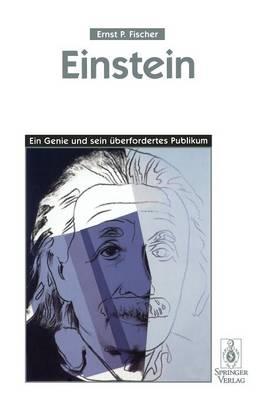 Einstein: Ein Genie und Sein Euberfordertes Publikum (Paperback)