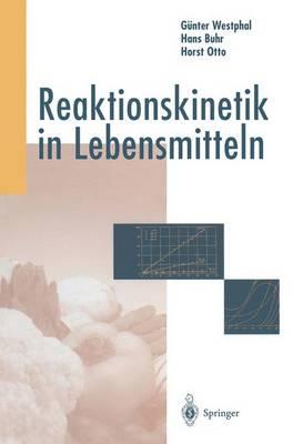 Reaktionskinetic in Lebensmitteln (Hardback)