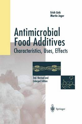 Antimicrobial Food Additives: Characteristics - Uses - Effects (Hardback)