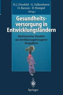 Gesundheitsversorgung in Entwicklungslandern (Paperback)