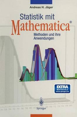 Statistik Mit Mathematica(r): Methoden Und Ihre Anwendungen (Hardback)