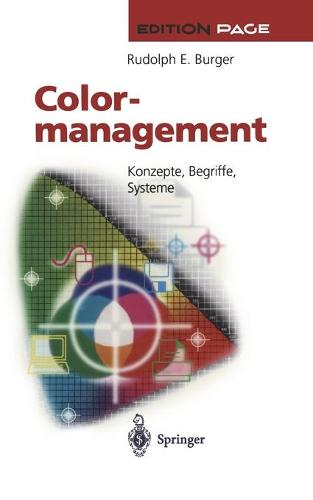 Colormanagement: Konzepte, Begriffe, Systeme - Edition Page (Paperback)