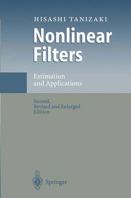 Nonlinear Filters: Estimation and Applications (Hardback)