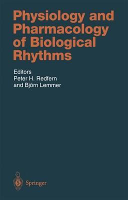 Physiology and Pharmacology of Biological Rhythms - Handbook of Experimental Pharmacology 125 (Hardback)
