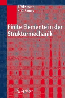 Finite Elemente in Der Strukturmechanik (Hardback)