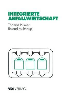 Integrierte Abfallwirtschaft - VDI-Buch (Paperback)