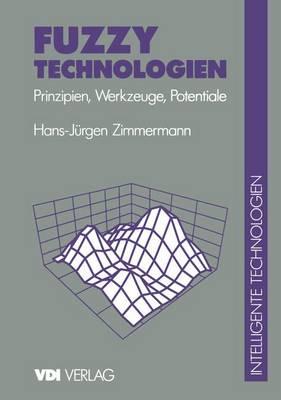 Fuzzy Technologien - VDI-Buch (Paperback)
