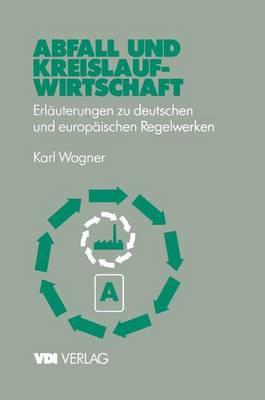 Abfall und Kreislaufwirtschaft - VDI-Buch (Paperback)