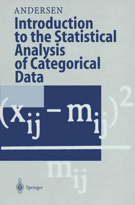 Introduction to the Statistical Analysis of Categorical Data (Paperback)