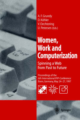 Women, Work and Computerization: Spinning a Web from Past to Future (Paperback)