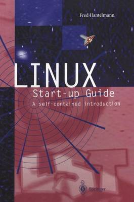 LINUX Start-up Guide: A self-contained introduction (Paperback)