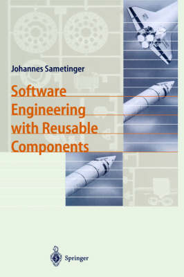 Software Engineering with Reusable Components (Hardback)