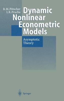 Dynamic Nonlinear Econometric Models: Asymptotic Theory (Hardback)