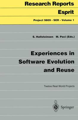 Experiences in Software Evolution and Reuse: Twelve Real World Projects - Project 9809.SER 1 (Paperback)