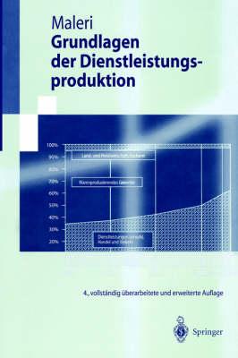 Grundlagen Der Dienstleistungsproduktion - Springer-Lehrbuch (Paperback)