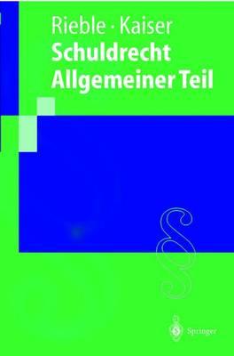 Schuldrecht Allgemeiner Teil (Paperback)